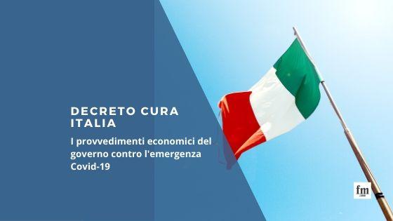 EMERGENZA COVID– DECRETO CURA ITALIA