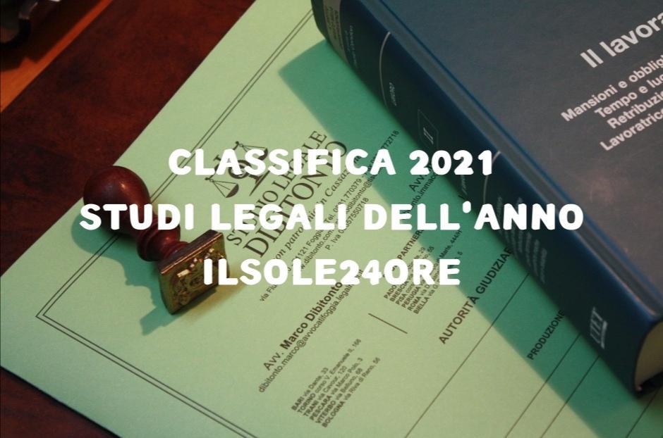 Classifica Studi Legali d'Italia – IlSole24Ore 2021